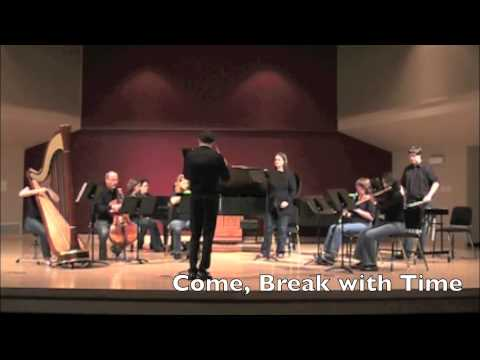 Come, Break with Time (John David Earnest)
