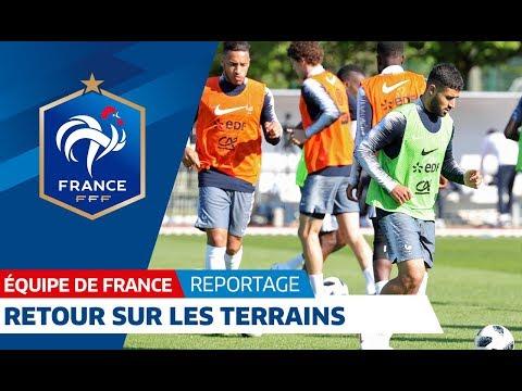 Equipe de France : Retour sur les terrains / FFF 2018