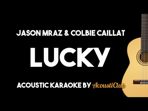 Jason Mraz, Colbie Caillat - Lucky (Acoustic Karaoke Lyrics on Screen)