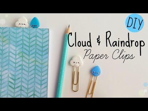 DIY Cloud & Raindrop Clay Paper Clips