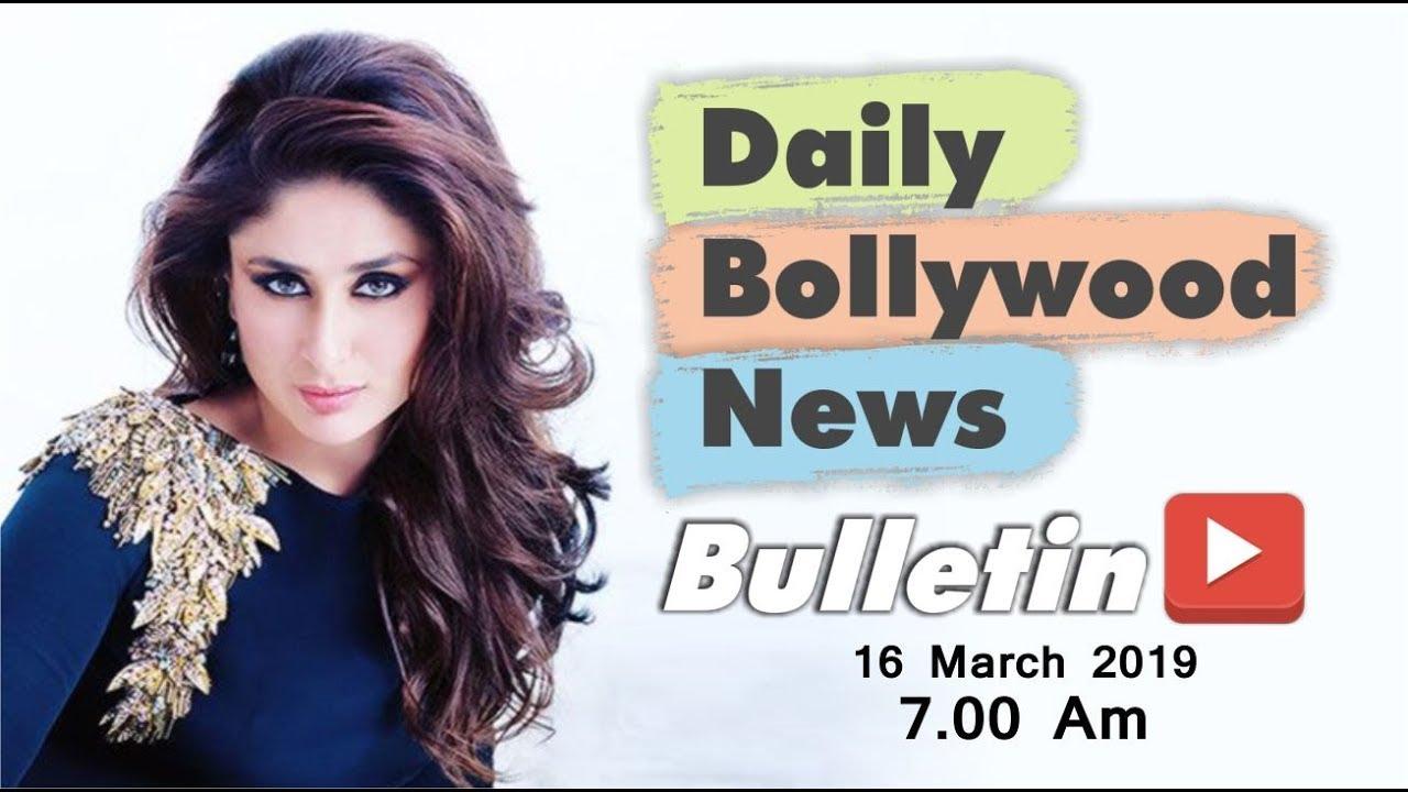 Latest Hindi Entertainment News From Bollywood | Kareena Kapoor | 16 March 2019 | 07:00 AM