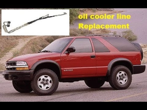 chevy s10 blazer 1995-2005 oil cooler line replacement