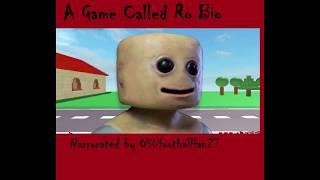 Ein Spiel namens Ro Bio [ROBLOX CREEPYPASTA]