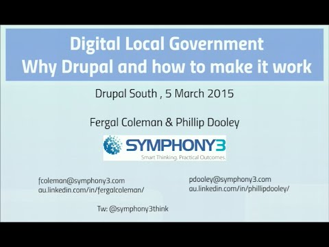 Digital Local Government – why Drupal and how to make it work