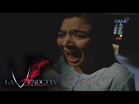 La Vendetta: Full Episode 10