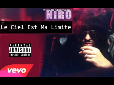 NIRO - LE CIEL EST MA LIMITE (Son Officiel)
