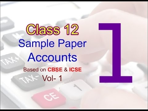 Accountancy| Class 12 Sample Question Paper|Sample Paper Vol 1