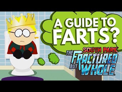 A Guide To Farts | South Park The Fractured But Whole