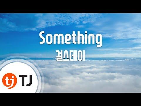 Something_Girl's day 걸스데이_TJ노래방 (Karaoke/lyrics/romanization/KOREAN)