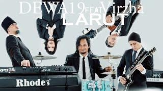Larut - Dewa19 Feat Virzha