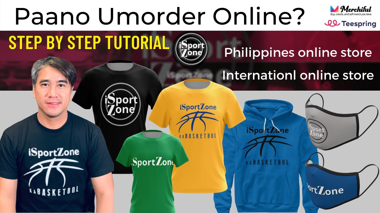 Download iSportZone Merchandise. Pag-ORDER Online STEP by STEP Tutorial. Philippines & International orders.