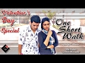 One Short Walk | Valentine's Day Special Short Film | Single Shot | S. Ashwin