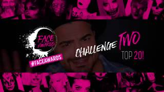 2018 FACE AWARDS SECOND CHALLENGE || Starring @AlexFaction