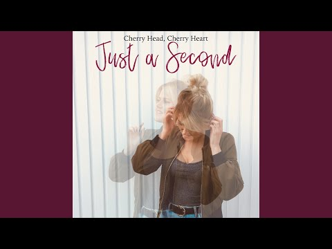 Just a Second (Second Choice)