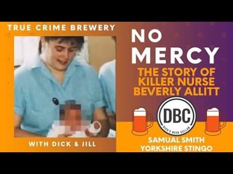 No Mercy: The Story of Killer Nurse Beverly Allitt