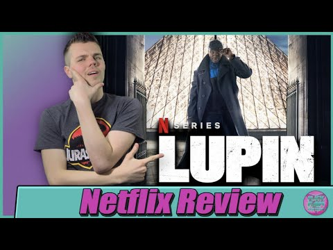 'Lupin' Review: New Episodes of Netflix's International Hit Keep ...