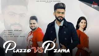 Plazzo Vs Pzama  | (Full Song) | Garry Behniwal | Haar V |  New Punjabi Songs 2018