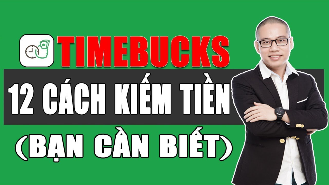 12 cách Kiếm tiền Timebucks: Kiếm tiền Online Timebucks thế nào? (Không cần đầu tư bỏ vốn)