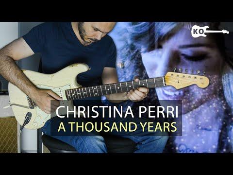 Christina Perri - A Thousand Years - Electric Guitar Cover by Kfir Ochaion