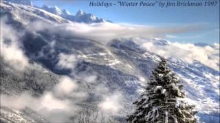 """Holidays - """"Winter Peace"""" by Jim Brickman 1997"""