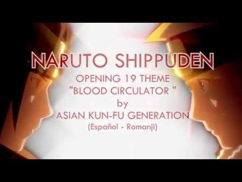 "【Naruto Shippuden OP 19 ""Blood Circulator""】 Full (Sub Esp) + (Download Theme)"