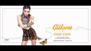 Gülşen - Dan Dan (Bangır Bangır 2015)