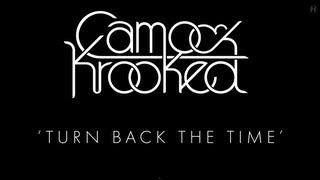 Camo & Krooked - Turn Back The Time
