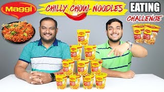 EPIC MAGGI CHILLI CHOW CUPPA NOODLES EATING CHALLENGE | Noodles Eating Competition | Food Challenge