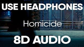 Logic - Homicide (feat. Eminem) (8D AUDIO)