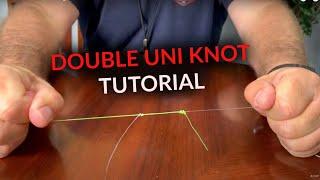 Double Uni Knot | Fishing Knot Tutorial