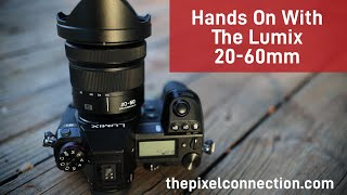 First Look At The Lumix 20-60 For The L-Mount