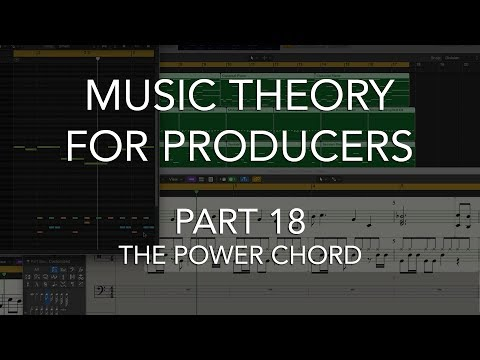 Music Theory for Producers #18 - The POWER CHORD