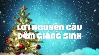 Lời Nguyện Cầu Đêm Giáng Sinh -. Nhạc và Lời:  Diệu Lam. HAPK: Đặng Vương Quân.
