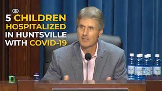 5 children including infant hospitalized in Huntsville with coronavirus