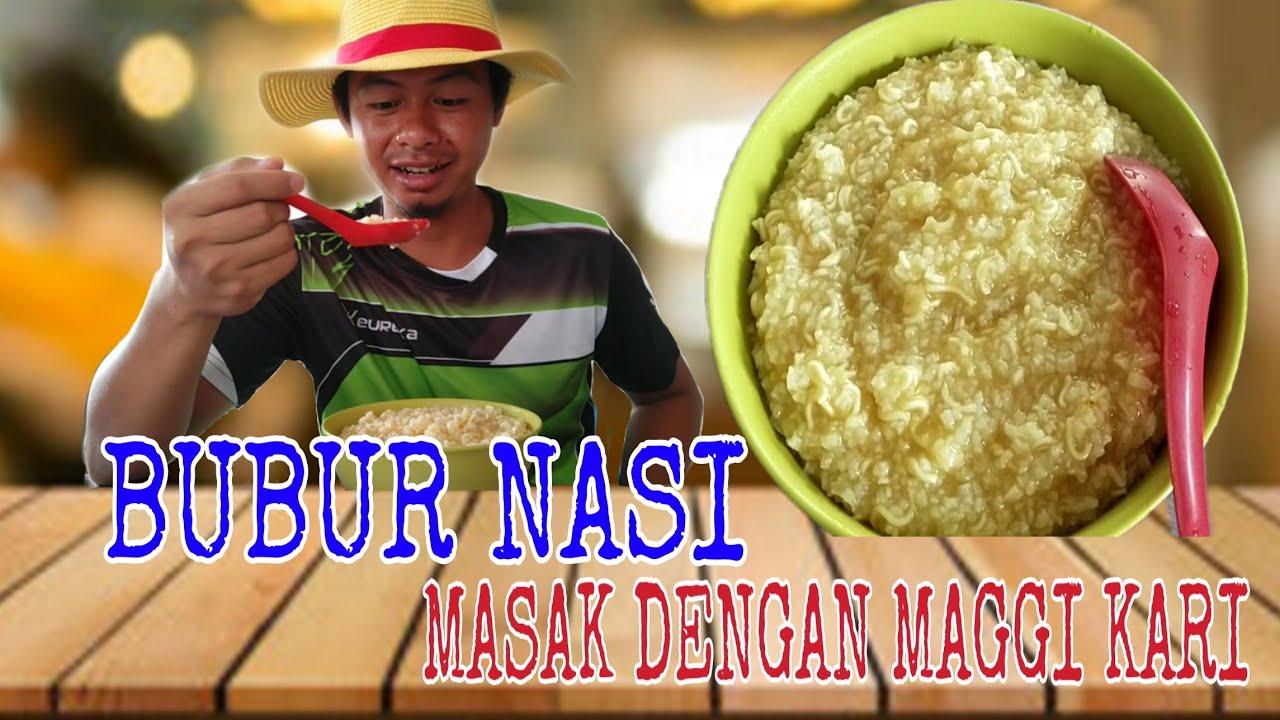 Masak Bubur Nasi Maggi Kari Youtube