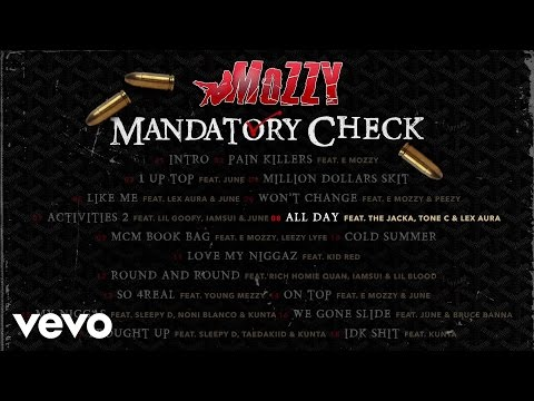 Mozzy  All Day Audio ft The Jacka, TE C, Lex Aura