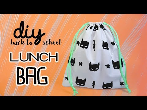 How to make a LUNCH BAG - DIY Back to school