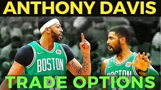Anthony Davis Super Team Options: Lakers Celtics or Warriors