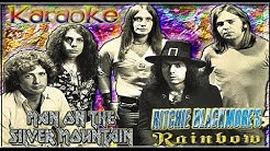 Ritchie Blackmore's Rainbow * Karaoke Of Man on the silver mountain