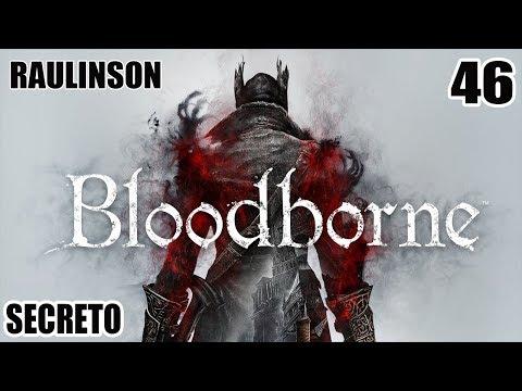 """BLOODBORNE COMPLETO #46 - SECRETO E INÉDITO: BOSS """"LOUCO ESQUECIDO"""" E SEU SET DE COBRA"""