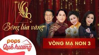 Chương trình Bông lúa vàng 2018 - Mạ non 3 | Nghệ Sĩ Bạch Tuyết, Kim Tử Long, Thanh Hằng