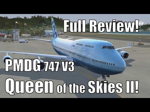 full-review:-the-pmdg-boeing-747-v3---queen-of-the-skies-ii!-[prepar3d-v3]-[2017]