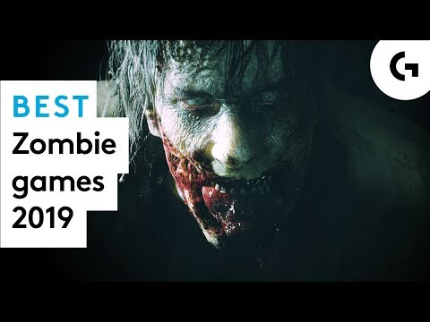 Best Zombie Games To Play In 2019