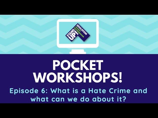 Pocket Workshop: What is a Hate Crime?
