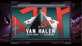 Van Halen TOKYO DOME IN CONCERT Available Now