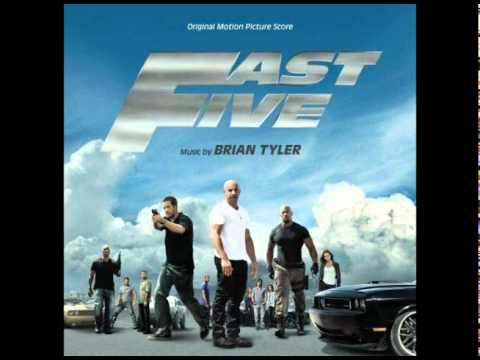 Fast Five Soundtrack - Brian Tyler - Cheeky Bits