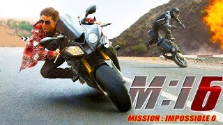 Mission : Impossible 6 - Upcoming new hollywood movie 2018 | Tom Cruise | Latest  news