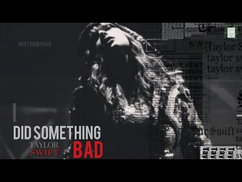 Taylor Swift - I Did Something Bad (Fanmade Music Video)