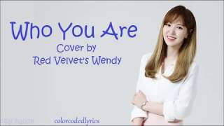 Download Wendy 웬디 – Who You Are cover. (Original. Jessie J) colorcodedlyrics by egachan28