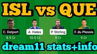 ISL vs QUE Dream11| ISL vs QUE | ISL vs QUE Dream11 Team| screenshot 5